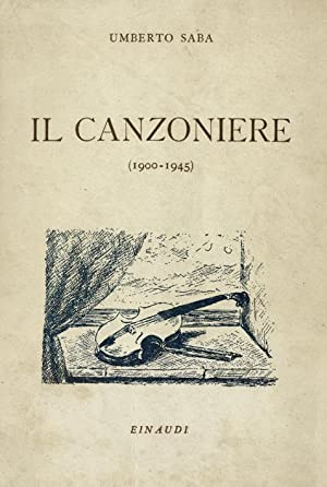 Il Canzoniere (1900-1945).: SABA Umberto