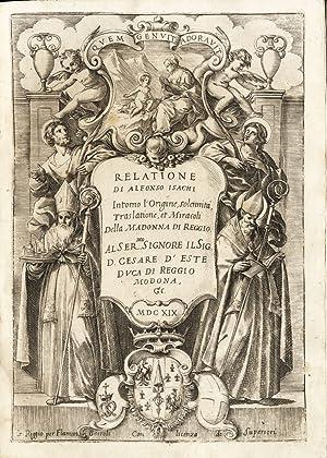 Relatione intorno l'origine, solennità, traslatione, et miracoli: ISACHI