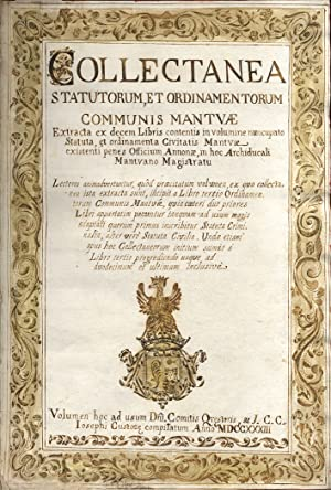 Collectanea Statutorum, et Ordinamentorum Communis Mantuae extracta: STATUTI MANTOVA