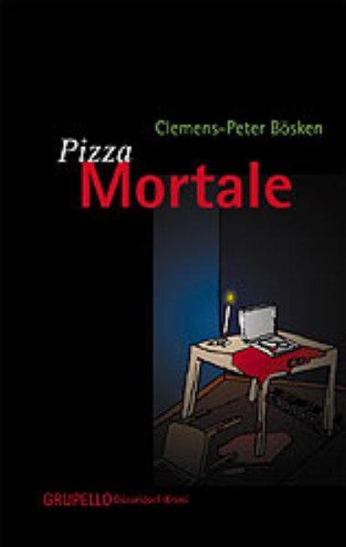 Pizza Mortale - Bösken, Clemens-Peter