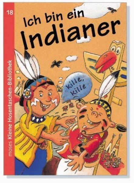 Ich bin ein Indianer (Kleine Hosentaschen-Bibliothek 18) - Blank, Hajo