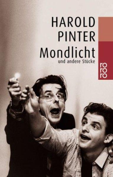 Mondlicht: und andere Stücke: Pinter, Harold: