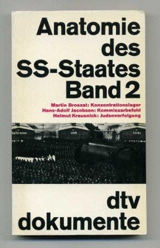 Anatomie des SS-Staates Band 2: Diverse: