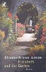 Elizabeth und ihr Garten - Arnim, Elizabeth von