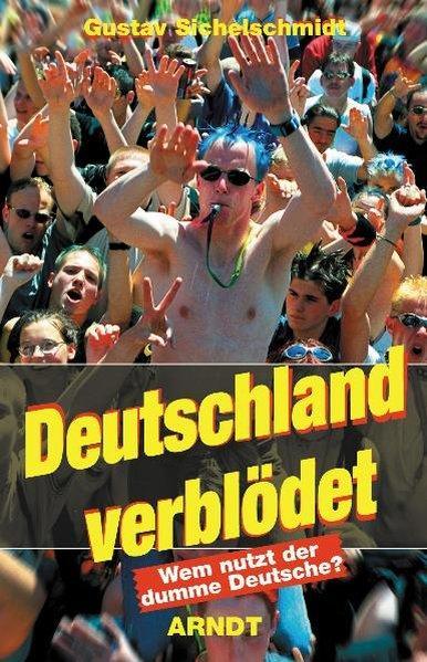 Deutsche Sind Dumm