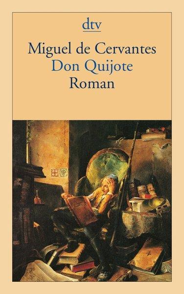 Don Quijote: Der sinnreiche Junker Don Quijote: Saavedra, Miguel de