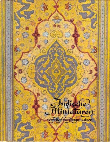 Indische Miniaturen vom Hof der Mogulkaiser