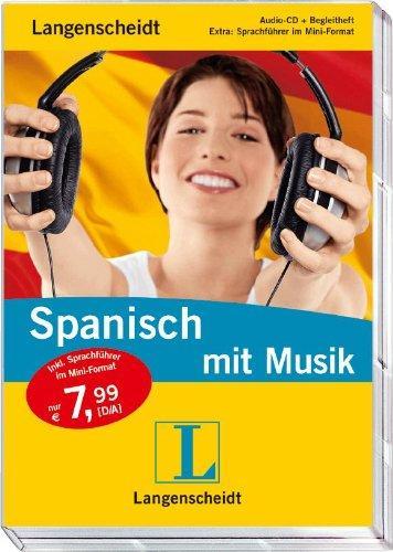Langenscheidt Spanisch mit Musik : Audio-CD + Begleitheft ; Extra: Sprachführer im Mini-Format. von Howard Beckerman - Beckerman, Howard (Mitwirkender)