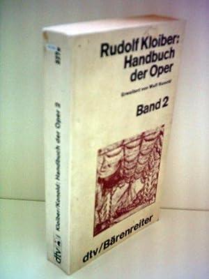 Handbuch der Oper / BAND 1: Kloiber, Rolf und