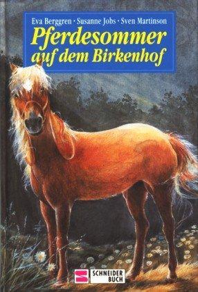 Pferdesommer auf dem Birkenhof: Berggren, Eva, Susanne