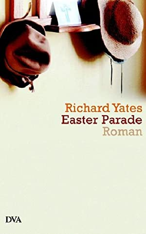 Easter Parade: Roman: Richard, Yates: