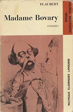 Madame Bovary. Extraits: Flaubert, Gustave: