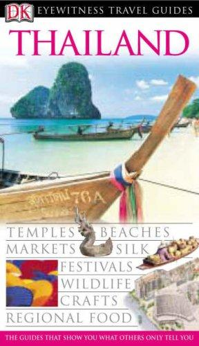 Thailand, English edition (DK Eyewitness Travel Guide): Cornwel-Smith, Philip and