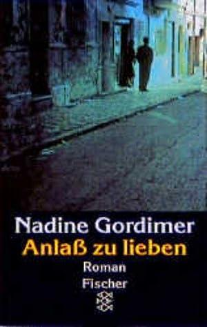 Anlaß zu lieben: Gordimer, Nadine: