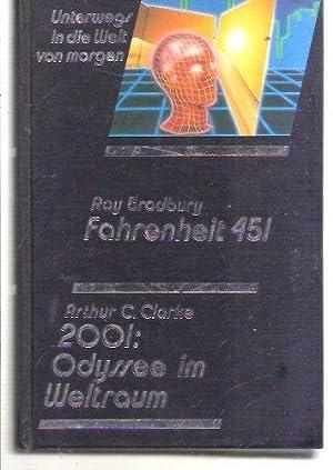 Fahrenheit 451 / 2001 Odyssee Im Weltraum: Bradbury, Ray und
