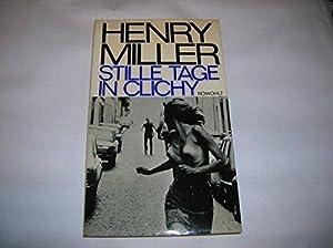 Stille Tage in Clichy: Miller, Henry und