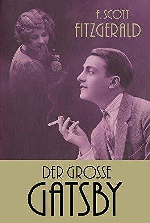 Der große Gatsby: Fitzgerald, F. Scott: