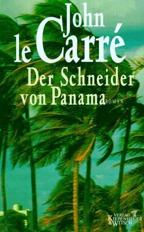 Der Schneider von Panama: Roman: John, le Carré: