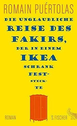 Die unglaubliche Reise des Fakirs, der in: Puértolas, Romain: