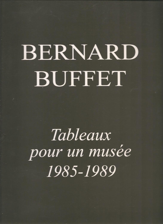Bernard Buffet - Tableaux Pour Un Musee 1985-1989 - Jean Cocteau (1957) pour le texte