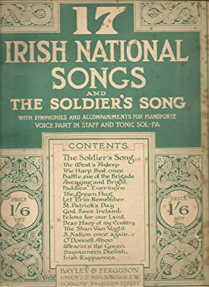 17 Irish National songs and the soldier's song. With simphonies and accompaniments for pianoforte...