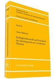 Richtigkeitskontrolle und Rechtskraft des Schiedsspruchs mit vereinbarten Wortlaut - Waßmuth, Guido