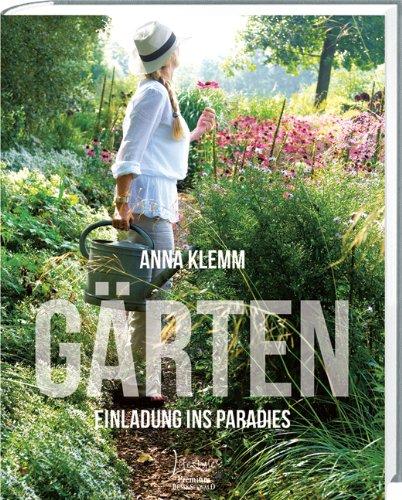 gärten: die einladung ins paradies von klemm, anna:: frech, Einladung