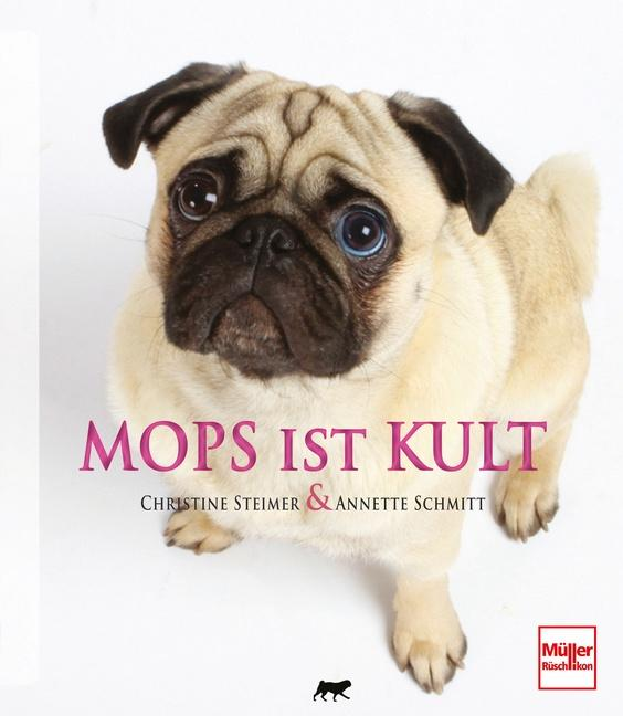 Mops ist Kult: Steimer, Christine und