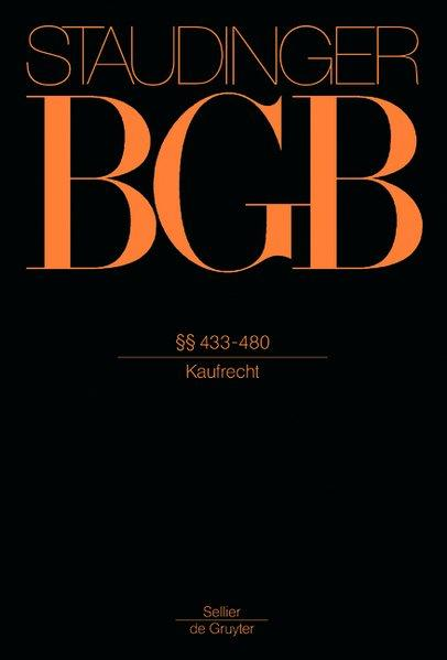 staudinger bgb 433 480 kaufrecht j von staudingers. Black Bedroom Furniture Sets. Home Design Ideas