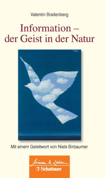 Information - Der Geist in der Natur - Braitenberg, Valentin