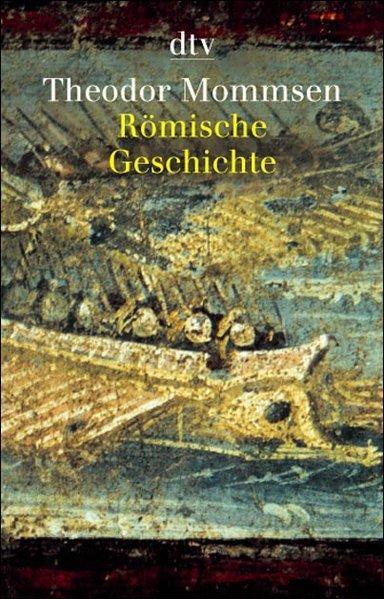 Theodor Mommsen Römische Geschichte