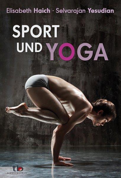 Sport und Yoga: Haich, Elisabeth und