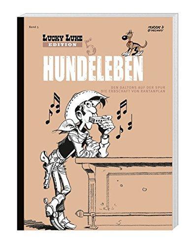 Lucky Luke Edition 05 Hundeleben: OHNE Figur Den Daltons auf der Spur - Die Erbschaft von Rantanplan - Morris und Rene Goscinny