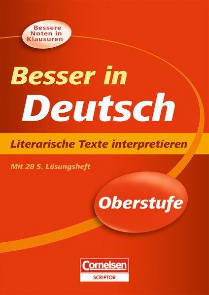 Besser in Deutsch - Oberstufe Literarische Texte interpretieren - Brand, Thomas