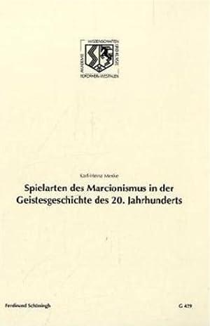 Spielarten des Marcionismus in der Geistesgeschichte des 20. Jahrhunderts