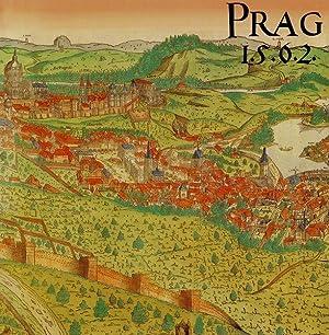 Prag 1562: Das Prager Stadtpanorama aus dem: Kozák, Jan und