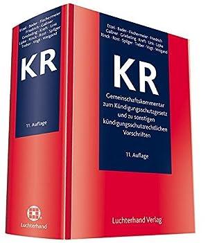 KR - Gemeinschaftskommentar zum Kündigungsschutzgesetz und zu sonstigen kü...
