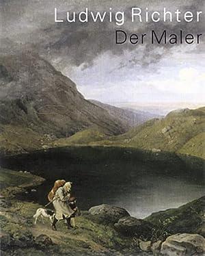 Ludwig Richter - Der Maler Katalogbuch zur: Gerd, Spitzer:
