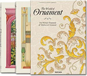 The World of Ornament - 2 Volumes: Racinet, Auguste and