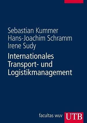 Internationales Transport- und Logistikmanagement: Kummer, Sebastian, Hans-Joachim