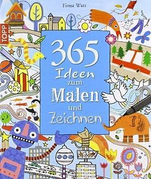 365 Ideen Zum Malen Und Zeichnen Von Watt Fiona Frech