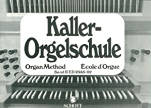 Orgelschule: Band 2. Orgel.
