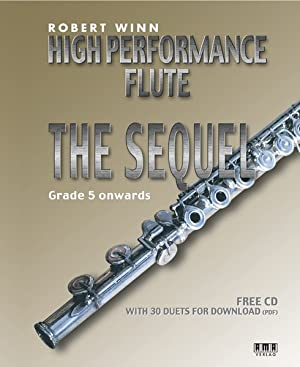 High Performance Flute - The Sequel Grade 5 onwards
