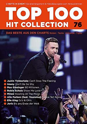 Top 100 Hit Collection 76 für Klavier / Keyboard arrangiert 8 Chart Hits: Can't Stop The Feeling ...