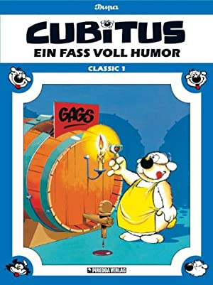 Cubitus Classic Band 1: Ein Fass voll Humor