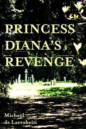 Princess Diana's Revenge: DeLarrabeiti, Michael:
