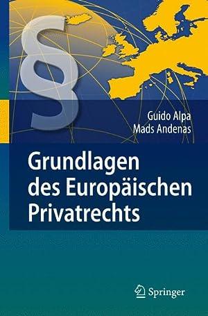 Grundlagen des Europäischen Privatrechts: Alpa, Guido und