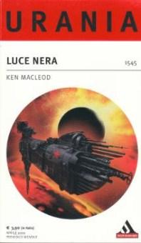 Luce Nera: Ken Macleod