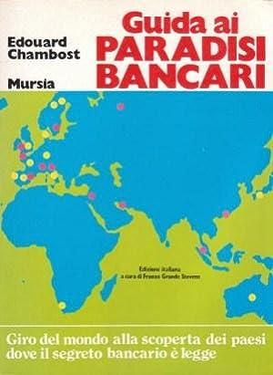 Guida ai Paradisi Bancari - Giro del: Edouard Chambost -