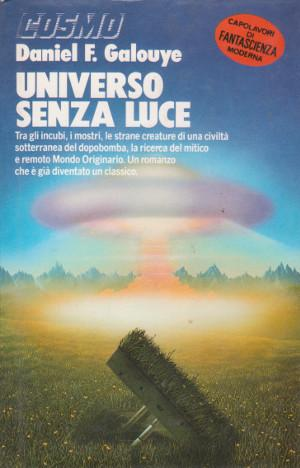 Universo Senza Luce da Daniel F. Galouye: in ottime condizioni ...